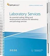 Coding and Payment Guide 2020: Laboratory Services. An Essential Coding, Billing, and Reimbursement Resource for Laboratory and Pathology Services