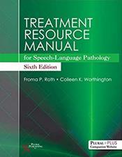 Treatment Resource Manual: For Speech Language Pathology