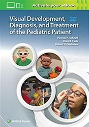 Visual Development, Diagnosis and Treatment of the Pediatric Patient. Text with Access Code