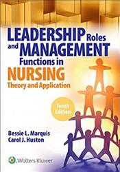 Leadership Roles and Management Functions in Nursing: Theory and Application. Text with Access Code