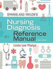 Sparks & Taylor's Nursing Diagnosis Reference Manual. Text with Access Code