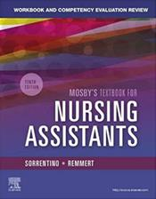 Workbook and Competency Evaluation Review for Mosby's Textbook for Nursing Assistants