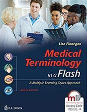 Medical Terminology in a Flash!: A Multiple Learning Styles Approach. Text with Access Code