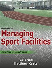 Managing Sport Facilities. Text with Access Code