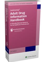 Adult Drug Information Handbook: A Clinically Relevant Resource for All Healthcare Professionals 2020-2021 Cover Image