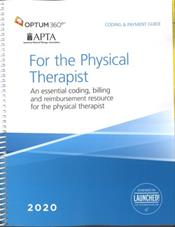 Coding and Payment Guide 2020: For the Physical Therapist. An Essential Coding, Billing, and Reimbursement Resource for the Physical Therapist