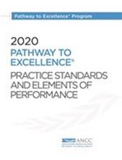 Pathway to Excellence Practice Standards and Elements of Performance 2020