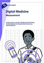 Fast Facts: Digital Medicine: Measurement