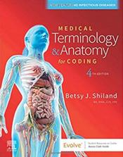 Medical Terminology and Anatomy for Coding. Text with Access Code