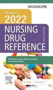 Mosbys 2022 Nursing Drug Reference. Text with Access Code Cover Image