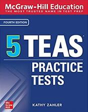 McGraw-Hill Education: 5 TEAS Practice Tests