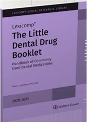 Little Dental Drug Booklet: Handbook of Commonly Used Dental Medications 2020-2021