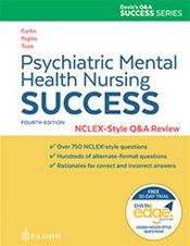 Psychiatric Mental Health Nursing Success: NCLEX-Style Q&A Review, Text with Access Code Free for 30 Days