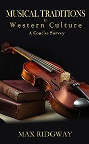 Musical Traditions in Western Culture: A Concise Survey