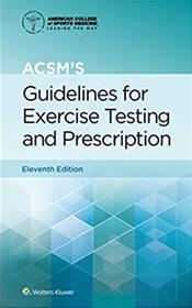 ACSMs Guidelines for Exercise Testing and Prescription Cover Image