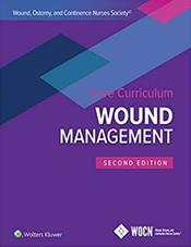 Wound, Ostomy, and Continence Nurses Society Core Curriculum: Wound Management Cover Image