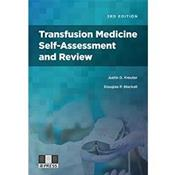Transfusion Medicine: Self Assessment and Review Cover Image