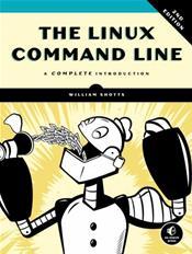 Linux Command Line: A Complete Introduction