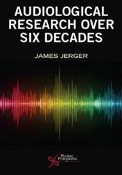 Audiological Research Over Six Decades Cover Image