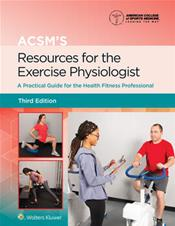 ACSMs Resources for the Exercise Physiologist: A Practical Guide for the Health Fitness Professional. Text with eBook Cover Image
