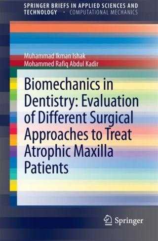 Search results biomechanics in dentistry evaluation of different surgical approaches to treat atrophic maxilla patients ishak muhammad e e book ebrary springer fandeluxe Gallery