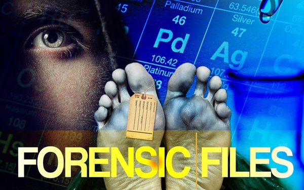 Forensic Files Serves Up A Never Ending Casebook 11 07 2018