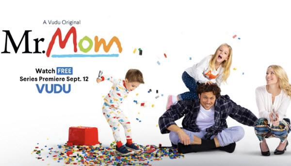 Vudu's 'Mr  Mom' Reboot Marks The Start Of Something Big 09