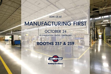 Miron to exhibit at 2018 Manufacturing First