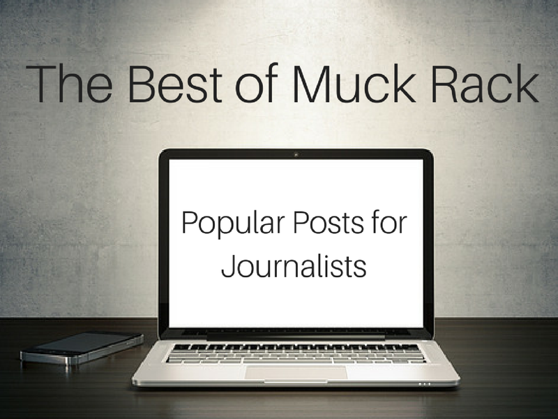 The best of Muck Rack: 5 popular posts written for journalists