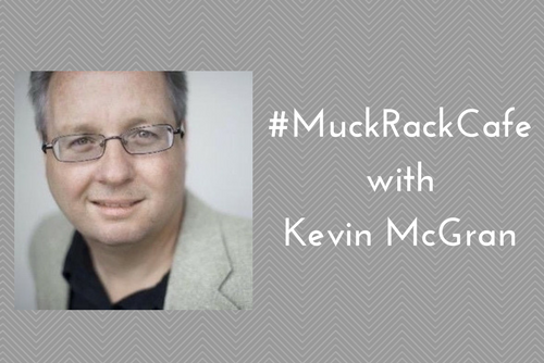 #MuckRackCafe with Kevin McGran