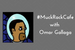 #MuckRackCafe with Omar Gallaga