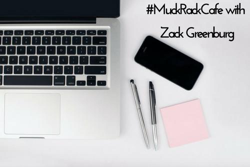 #MuckRackCafe with Zack Greenburg