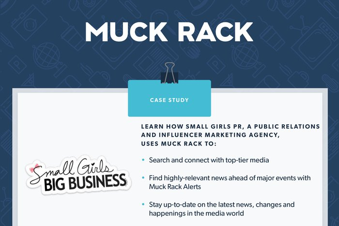 How Small Girls PR uses Muck Rack to achieve their PR goals