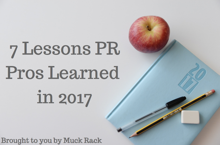 7 lessons PR pros learned in 2017