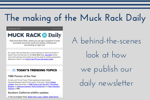 The making of the Muck Rack Daily: A behind-the-scenes look at how we publish our daily newsletter