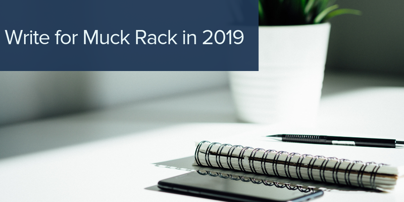 Write for Muck Rack in 2019: We're looking for guest contributors!