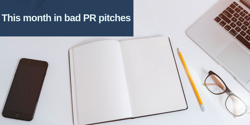 This month in bad PR pitches