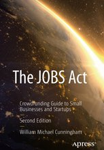 The JOBS Act - Crowdfunding Guide for Small | William Michael Cunningham | Apress