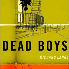 the short review: Dead Boys by Richard Lange