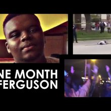 One Month In Ferguson - The Death of Michael Brown [Documentary]