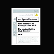 E-Cigarettes: A Chance to Kick the Habit Or A Health Crises in the Making?