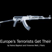 How Europe's Terrorists Get Their Guns