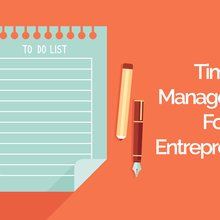 Time Management For Entrepreneurs: The Easy 8 Step System (Not Tools)