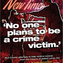 """No one plans to be a crime victim."""