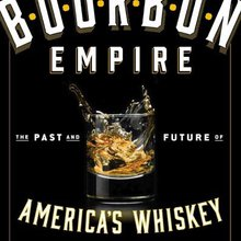 Books on Booze: Bourbon Empire