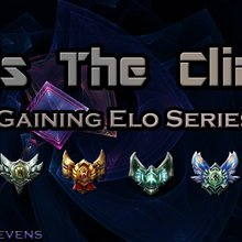 It's the Climb - A Noob's Guide to Gaining ELO