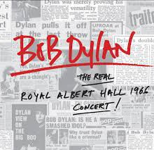 Prime Bob Dylan In Effect On 'The Real Royal Albert Hall 1966 Concert' (ALBUM REVIEW) - Glide Mag...