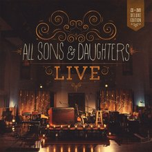 New live album from All Sons & Daughters