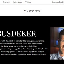 Jon Busdeker: Video Journalist and Multimedia Reporter