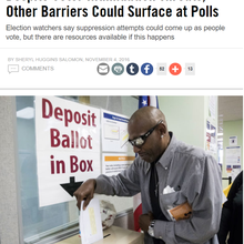 Despite Voter Intimidation Threats, Other Barriers Could Surface at Polls